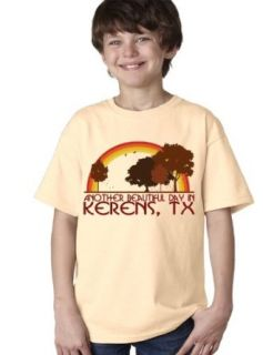 Another Beautiful Day in Kerens, TX  Texas Youth T shirt: Clothing