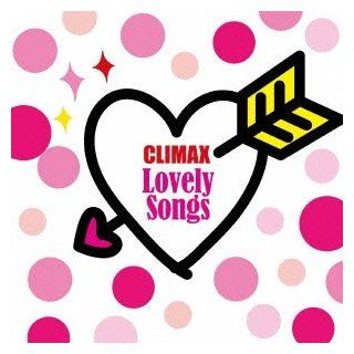 CLIMAX LOVELY SONGS(2CD): Music