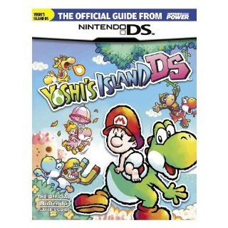 Yoshi's Island DS (Nintendo Power Official Stategy Guide): Video Games