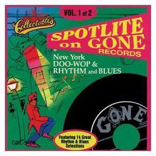 Spotlite on Gone Records, Vol. 1 (New York Doo Wop & Rhythm and Blues) Music
