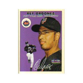 2000 Fleer Tradition #105 Rey Ordonez: Sports Collectibles