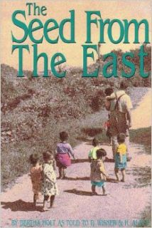 The Seed From the East: Bertha Holt, David Wisner, Harry Albus: Books