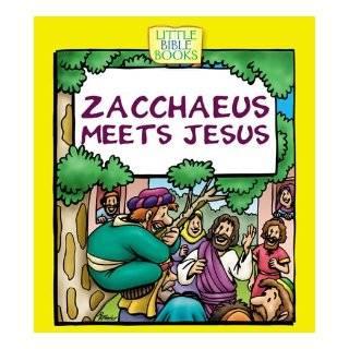Zacchaeus Meets Jesus (Little Bible Books) Ellen Caughey 9781577486831 Books