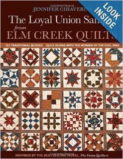 Loyal Union Sampler from Elm Creek Quilts: 121 Traditional Blocks Quilt Along with the Women of the Civil War: Jennifer Chiaverini: 9781607057659: Books