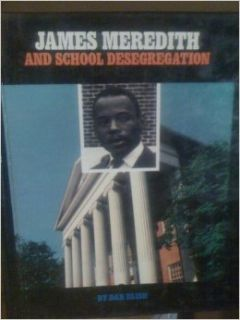 James Meredith (Gateway Civil Rights): Dan Elish: 9781562943790: Books