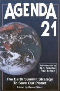 Agenda 21: The Earth Summit Strategy to Save Our Planet: Daniel Sitarz: 9780935755114: Books