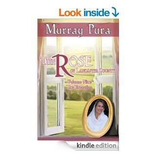 The Rose of Lancaster County   Volume 9   The Execution eBook: Murray Pura: Kindle Store