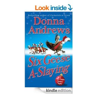 Six Geese A Slaying: A Meg Langslow Christmas Mystery (Meg Langslow Mysteries) eBook: Donna Andrews: Kindle Store