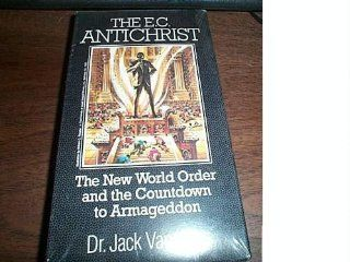 The E. C. Antichrist (The New World Order and The Countdown To Armageddon): Dr. Jack Van Impe: Movies & TV