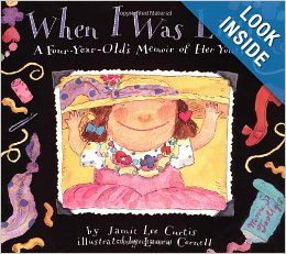 When I Was Little: A Four Year Old's Memoir of Her Youth: Jamie Lee Curtis, Laura Cornell: 9780064434232: Books
