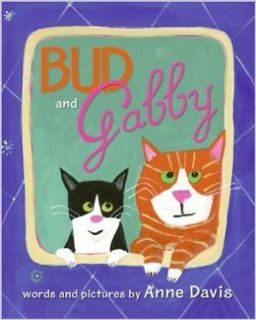 Bud and Gabby: Anne Davis: 9780060753504: Books