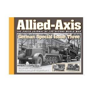 Allied Axis German Special Issue Three: Pat Stansell: 9780989554732: Books