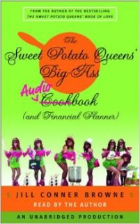 The Sweet Potato Queens' Big Ass Cookbook (and Financial Planner): Jill Conner Browne: 9780739302262: Books