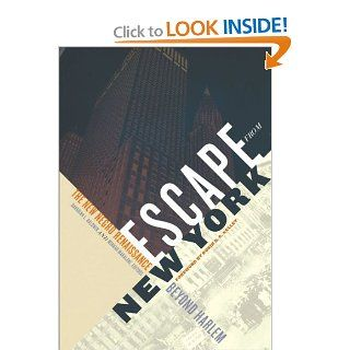 Escape from New York: The New Negro Renaissance beyond Harlem: Davarian L. Baldwin, Minkah Makalani: 9780816677399: Books