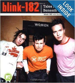 Blink 182: Tales from Beneath Your Mom: Blink 182, Anne Hoppus: 9780743422079: Books
