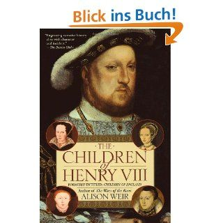 Henry VIII: King and Court: Alison Weir: Englische Bücher