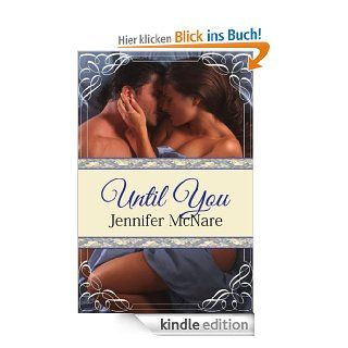 Until You eBook: Jennifer McNare: Kindle Shop
