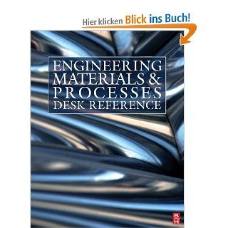 Engineering Materials and Processes Desk Reference: Michael Ashby, Robert W. Messler, Rajiv Asthana: Englische Bücher