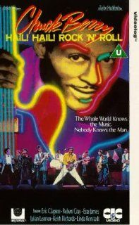 Hail! Hail! Rock'N'Roll [UK Import] [VHS]: Chuck Berry, Robert Cray, Etta James, Eric Clapton, Julian Lennon, Keith Richards, Linda Ronstadt, Taylor Hackford: VHS