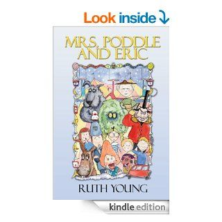 Mrs. Poddle and Eric eBook Ruth  Young  Kindle Store