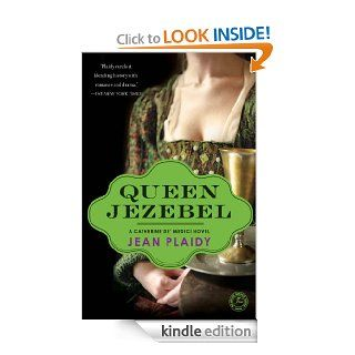 Queen Jezebel: A Catherine de' Medici Novel eBook: Jean Plaidy: Kindle Store