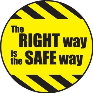 "Accuform Signs LHTL192 Adhesive Vinyl Hard Hat/Helmet Safety Message Label, Legend ""THE RIGHT WAY IS THE SAFE WAY"", 2 1/4"" Diameter, Yellow on Black (Pack of 10) Industrial & Scientific"