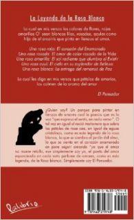La Leyenda de La Rosa Blanca: Glosario del Recitar. La Poes a Es La Voz del Alma (Spanish Edition): El Pensador: 9781463319748: Books