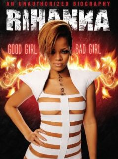 Rihanna: Good Girl, Bad Girl: Rihanna, Thomas Gibson, Sherry Harris:  Instant Video