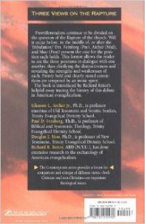 Three Views on the Rapture: Gleason L. Archer Jr., Paul D. Feinberg, Douglas J. Moo, Richard R. Reiter, Stanley N. Gundry: 0025986212988: Books