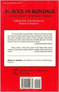 Blacks in Bondage: Letters of American Slaves: Robert S. Starobin: 9780910129879: Books