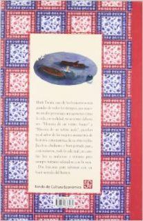 Historia de un ni�ito bueno. Historia de un ni�ito malo (Clasicos) (Spanish Edition) Twain Mark, Fondo de Cultura Economica, Ricardo Pelaez 9789681673482 Books