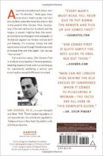 She Comes First: The Thinking Man's Guide to Pleasuring a Woman: Ian Kerner: 9780060538262: Books