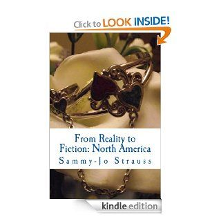 From Reality To Fiction: North America eBook: samantha strauss: Kindle Store