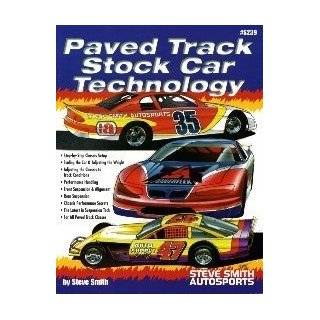 Paved Track Stock Car Technology (S239): Steve Smith: 9780936834375: Books