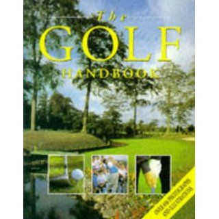 The Golf Handbook: Richard Bradbeer: 9781861470065: Books