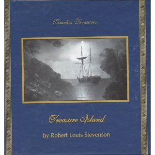 Treasure Island: The Timeless Treasures Collection (Timeless Treasures Collection Series): Robert Louis Stevenson, Ralph Cosham: 9781883049553: Books