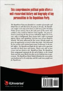 The Republican Party: A Father And Son Review of Rnc History: Ronald Laone Dba, Jay Laone: 9781469747040: Books