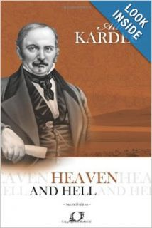 Heaven and Hell: Allan Kardec: 9788598161341: Books