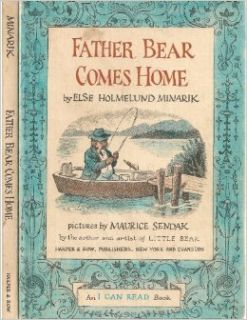 Father Bear Comes Home (An I CAN READ Book): Else Holmelund Minarik, Maurice Sendak: Books