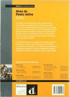 Aires De Fiesta Latina Book (Level B1) (Spanish Edition) unknown 9788484434276 Books