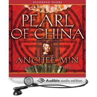Pearl of China (Audible Audio Edition): Anchee Min, Angela Lin: Books