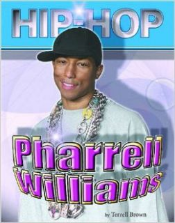 Pharrell Williams (Hip Hop) Terrell Brown 9781422201251 Books