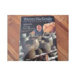 Warren Mackenzie: An American Potter: David Lewis: 9784770019912: Books