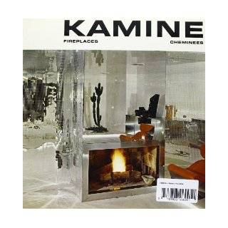 Cheminees =: Kamine = Fireplaces (German Edition): Jacques Debaigts: 9783803060051: Books