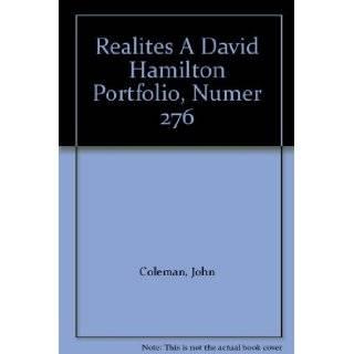 Realites A David Hamilton Portfolio, Numer 276: John Coleman: Books