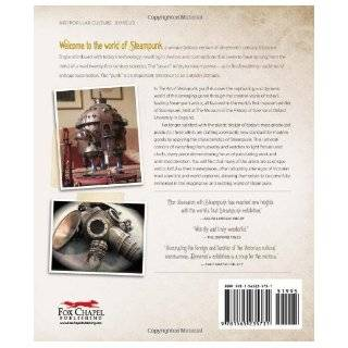 Art of Steampunk, The: Extraordinary Devices and Ingenious Contraptions from the Leading Artists of the Steampunk Movement: Art Donovan: 9781565235731: Books
