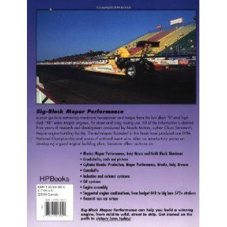 Big Block Mopar Performance   High Performance and Racing Modifications for B & RB Series Engines: Chuck Senatore: 0075478003020: Books