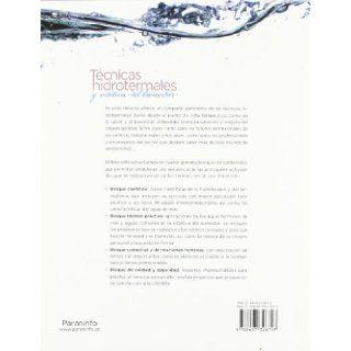 TECNICAS HIDROTERMALES Y ESTETICA DEL BIENESTAR 9788497326797 Books