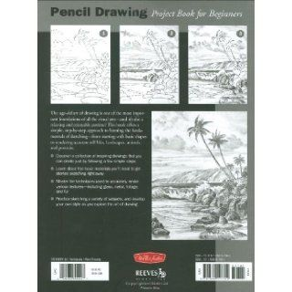 Pencil Drawing: Project book for beginners (WF /Reeves Getting Started): Michael Butkus, Eugene Metcalf, William Powell, Mia Tavonatti: 9781560107392: Books