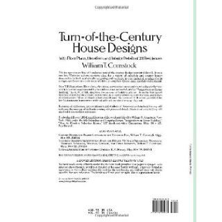 Turn of the Century House Designs: With Floor Plans, Elevations and Interior Details of 24 Residences (Dover Architecture): William T. Comstock: 9780486281865: Books